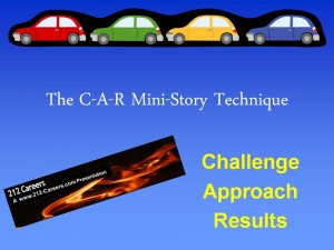 The C-A-R Mini-Story Technique